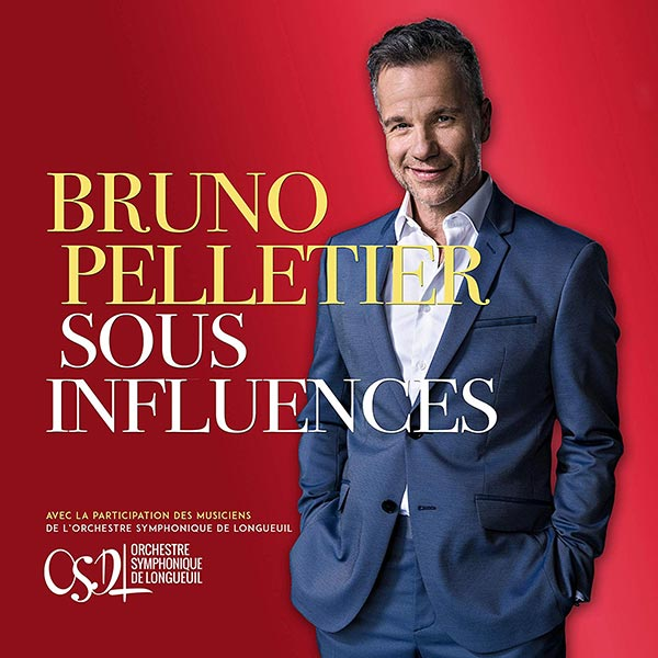 Bruno Pelletier - Sous influences