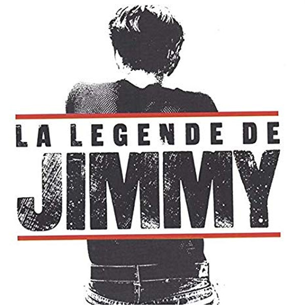 La légende de Jimmy