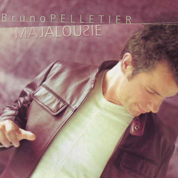 Bruno Pelletier - Ma jalousie